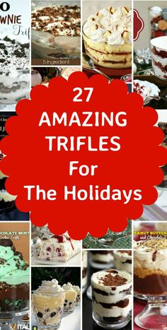 27 Amazing Trifles. Great recipes here and lots of choice to suit everyone!