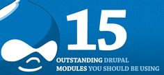 15 Outstanding Drupal Modules You Should Be Using