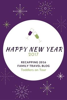 Reviewing 2016 in family travel blogging. https://toddlersontour.com.au/recapping-2016-my-year-family-travel-blogging/