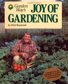 Garden Way's Joy of Gardening by Dick Raymond... love this book, esp. the cover cropping info