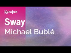 (239) Sway - Michael Bublé | Karaoke Version | KaraFun - YouTube Karaoke, Music Songs, Singing, Youtube, Youtubers, Youtube Movies