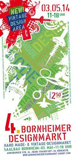 Am 03. Mai 2014 findet der 4. Bornheimer Designmarkt im Saalbau Bornheim/Frankfurt statt. Der Bornheimer Designmarkt ist ein Designmarkt für Handmade Mode und Wohnaccessoires. Erstmals können Vintageliebhaber originale Designklassiker wie Möbel, Lampen und Kunst in einer Vintage Design Area erwerben.  Aussteller Gesucht: Sind sie ein Handmade Designer und möchten bei uns ausstellen? Wir freuen uns auf Ihre Bewerbung. Infos: http://bornheimerdesignmarkt.simdif.com/