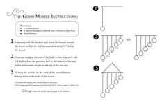 Here is a great Gobbi Mobile Instruction. Easy to follow and great images that shows how to hang it.
