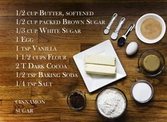 The ingredients for Dark Chocolate Snickerdoodle Cookies.