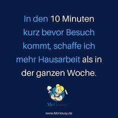 Ein bisschen Adrenalin wirkt wahre Wunder :D Wenn der Haushalt doch immer nur in 10 Minuten erledigt wäre ... Für die gründlichere Reinigung: Einfach einen McHousy buchen unter www.McHousy.de !  #panik #besuch #spontanerbesuch #haushalt #aufräumen #saubermachen #spruch #zitat #witze #reinigung #haushaltshilfe #putztipps #schnellschnellschnell #heinzelmännchen #putzennervt #blamage #peinlich #sauberohnezauber #wochenputz #grundreinigung #frühjahrsputz #putzfrau