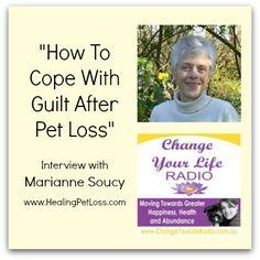 Healing Pet Loss on Change Your Life Radio Show