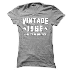Vintage 1966 Aged To Perfection > http://www.sunfrogshirts.com/Vintage-1966-Aged-To-Perfection-Black-12711155-Hoodie.html?18304