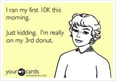 In contradiction to my running goals, but this made me crack up!