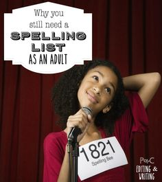 Why You Still Need A Spelling List as an Adult l The Princess & Her Cowboys