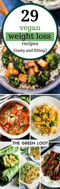Slim down with these vegan weight loss recipes! They are perfect as a part of a fat loss diet, for lunch or dinner as they are delicious and filling. Healthy eating has never been more fun! | The Green Loot #vegan #healthy #weightloss
