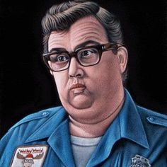 John Candy    Miss him like crazy.