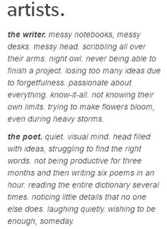faksliuakfbagaklfbly... LMAO I am litterally both lol, I actually write stories and poems, lol so yah I can actually see the me in both of these descriptions