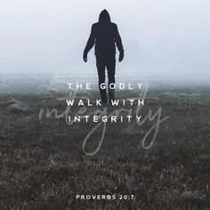 Proverbs 20:7  The Godly walk with integrity #youversion #dailydevotion #dailyverse #Godlylife