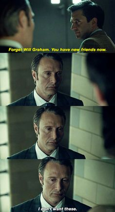 That's what you get when you let Will take the fall for your crimes, Hanni.>>>> I know hes a serial killer, but his face D: