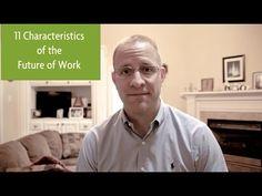 11 Characteristics of Future of Work Companies - VINJONES @KevinDJones