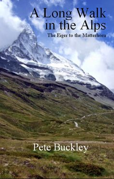 #IndieBooksBeSeen: A Long Walk in the Alps by Pete Buckley