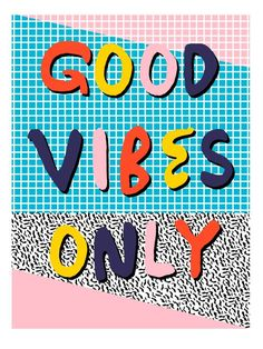 Good vibes only // Check it - good vibes happy smiles fun modern memphis throwback art 1980 neon Art Print Smile Quotes, Happy Quotes, Words Quotes, Best Quotes, Sayings, Funny Quotes, Music Quotes, Branding, Wallpapers Tumblr