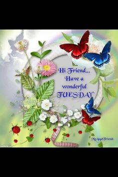 Hi Friend...Have a wonderful Tuesday.