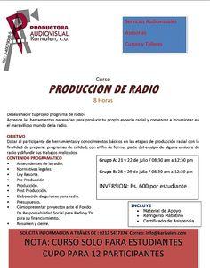 CURSO DE PRODUCCION RADIAL para estudiantes * 21 y 22 de julio y 28 y 29 de julio del 2014 * Caracas * + 58 (212) 541.7374 * productorakarivalen@gmail.com * http://karivalen.wordpress.com/radio/ * Twitter: @mariorivasp
