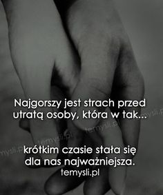 TeMysli.pl - Inspirujące myśli, cytaty, demotywatory, teksty, ekartki, sentencje Sad Quotes, Happy Quotes, Forever Love Quotes, Sad Texts, Sad Pictures, Couple Quotes, Romantic Quotes, What Is Love, Wise Words