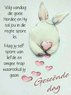 Good Night Quotes, Love Quotes, Inspirational Quotes, Morning Blessings, Good Morning Wishes, Lekker Dag, Evening Greetings, Afrikaanse Quotes, Goeie Nag
