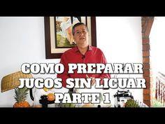PARTE 1 | JUGOS SIN LICUAR | COMO HACERLOS | LUIS ANTONIO MELÓN GÓMEZ - YouTube Canal E, Videos, Youtube, Metabolism, Natural Treatments, Natural Medicine, Natural Remedies, Youtubers, Video Clip