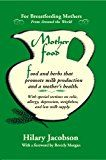 Free Kindle Book -   Mother Food: A Breastfeeding Diet Guide with Lactogenic Foods and Herbs - Build Milk Supply, Boost Immunity, Lift Depression, Detox, Lose Weight, Optimize a Baby's IQ, and Reduce Colic and Allergies Check more at http://www.free-kindle-books-4u.com/parenting-relationshipsfree-mother-food-a-breastfeeding-diet-guide-with-lactogenic-foods-and-herbs-build-milk-supply-boost-immunity-lift-depression-detox-lose-weight-optimize-a-baby/
