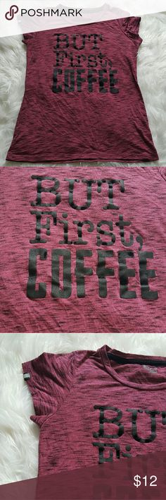"'But First Coffee' Dark Pink Tee Size M Size M. EUC. Lettering is a combo of vinyl and velvet Bust 33"" Length 24"" Tops Tees - Short Sleeve"