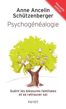 Psychogénéalogie Anne Ancelin Schützenberger