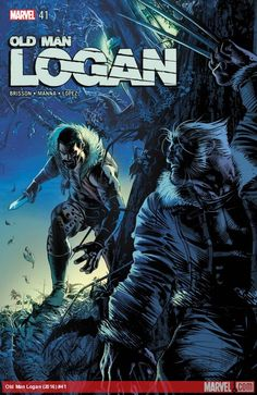 Wolverine: Old Man Logan Vol. The Hunter and the Hunted (Wolverine: Old Man Logan Marvel Villains, Marvel Films, Marvel Characters, Marvel Heroes, Marvel Fan, Marvel Wolverine, Logan Wolverine, Old Man Logan, Comic Book Covers