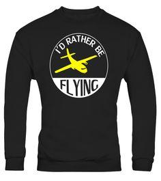 Pilot Shirts : I'd Rather be Flying Funny Shirt