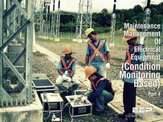 Maintenance Management Of Electrical Equipment (Condition Monitoring Based), Part 4