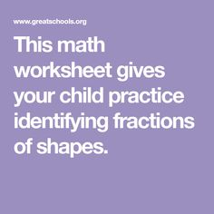 This math worksheet gives your child practice identifying fractions of shapes.