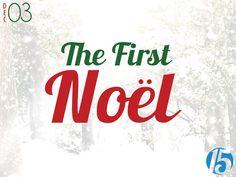 First 15: The First Noël