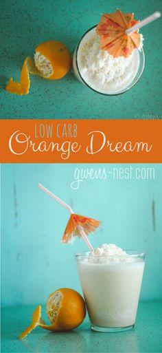 Low Carb Orange Dream Recipe - Gwen's Nest