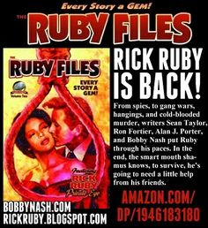 Rick Ruby is back! I'm proud to announce that The Ruby Files Vol. 2 anthology from Airship 27 Productions is now available in paperback at Amazon (www.amazon.com/dp/1946183180) and Createspace (www.createspace.com/7285657), with a Kindle ebook edition to follow soon. Read the full press release at www.bobbynash.com and http://rickruby.blogspot.com. The Ruby Files Vol. 1 is still available.