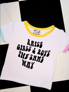 RAISE GIRLS AND BOYS THE SAME WAY #equality Cuz Theres only 1 way #WEAREALLTHESAME Cotton elastane blend Round neck crop ringer tee All over stretch Lightweight