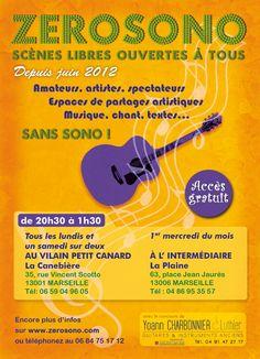 Zerosono, scènes libres ouvertes à tous. Du 1er janvier au 31 décembre 2014 à Marseille.