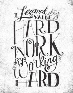 THE VALUE OF HARD WORK by Matthew Taylor Wilson motivationmonday print inspirational black white poster motivational quote inspiring gratitude word art bedroom beauty happiness success motivate inspire