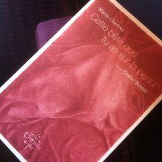 Cette bête que tu as sur la peau. Texte : Marie Chartres, dessins : Gisèle Bonin, les éditions du Chemin de fer