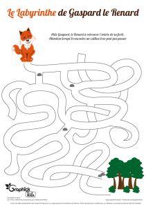 un petit labyrinthe à imprimer proposer par GraphiCK-Kids. Gaspard le renard va devoir retrouver le chemin  de la forêt et il va falloir l'aider