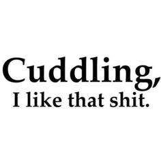cuddling, girly, girly things, justgirlythings