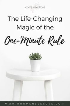 The Life-Changing Magic of the One-Minute Rule-productivity tips-organizing tips-how to get organized