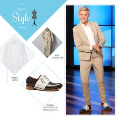 Ellen's Look of the Day: tan suit, white shirt, brown and white oxford's