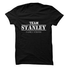 Team Stanley - Family Strong T Shirt, Hoodie, Sweatshirt