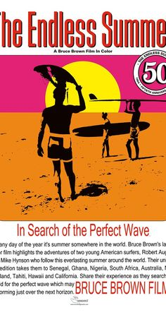 The Endless Summer (1966) Directed by Bruce Brown