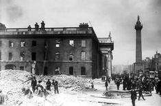 The shell of the General Post Office on Sackville Street (later O'Connell Street), Dublin, Ireland in the aftermath of the 1916 Easter Rising. (National Library of Ireland) Ireland Facts, Ireland 1916, Dublin Ireland, Easter Rising, Dublin City, Irish Celtic, Life Goes On, History Facts, Old Pictures