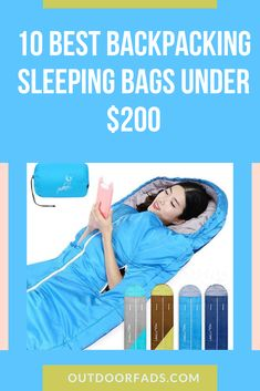 10 Best Backpacking Sleeping Bags Under 200 Dollars - Outdoor Fads Best Lightweight Sleeping Bag, Best Sleeping Bag, Mummy Sleeping Bag, Down Sleeping Bag, Lightweight Backpack, Sleeping Bags, Backpacking Sleeping Bag, Thermal Comfort, Ultralight Backpacking