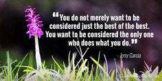 You do not merely want to be considered just the best of the best You want to be…