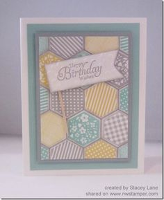 Amazing card from Stacey Lane using stamped and punched hexagons as a background for the card!